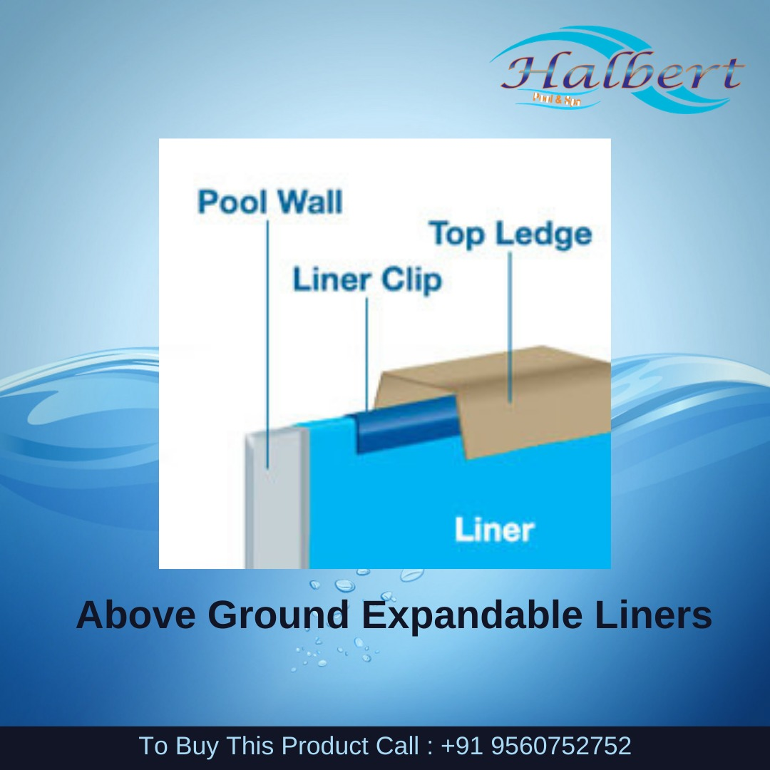 ABOVE GROUND EXPANDABLE LINERS